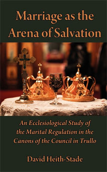 Marriage as the Arena of Salvation